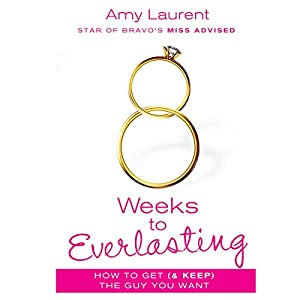 8 Weeks to Everlasting Audiobook