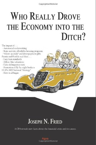 who-really-drove-the-economy-into-the-ditch
