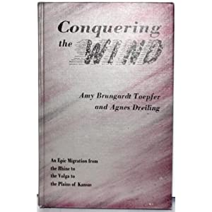 Conquering the Wind Amy Brungardt Toepfer and Agnes C. Dreiling