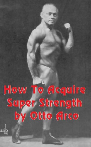 How to Acquire Super Strength