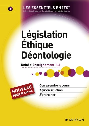 Législation. Éthique. Déontologie: Unité d'enseignement 1.3