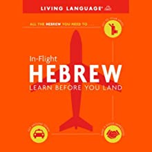 In-Flight Hebrew: Learn Before You Land  by Living Language