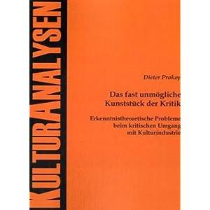 eBook Cover für  Das fast unm xF6 gliche Kunstst xFC ck der Kritik Erkenntnistheoretische Probleme beim kritischen Umgang mit Kulturindustrie