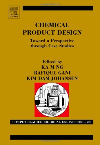 Chemical Product Design: Towards a Perspective through Case Studies,