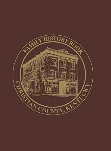Christian Co, KY: Family History Book, Vol 2