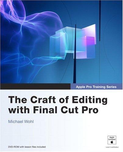 Apple Pro Training Series: The Craft of Editing