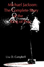 Michael Jackson: The Complete Story of the King of Pop