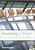 Presenting in English: How to Give Successful Presentations (Updated Edition)