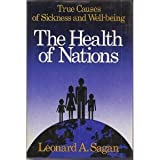 img - for The Health of Nations: True Causes of Sickness and Well-Being book / textbook / text book