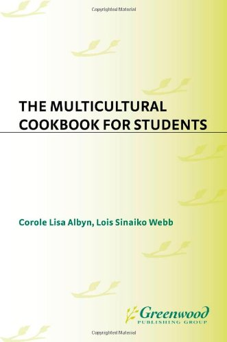 The Multicultural Cookbook For Students (Cookbooks For Students)
