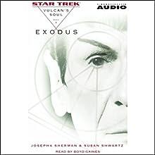 Star Trek: Exodus - The Vulcan's Soul Trilogy, Book 1 (Adapted) Audiobook by Josepha Sherman, Susan Shwartz Narrated by Boyd Gaines
