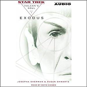 Star Trek: Exodus - The Vulcan's Soul Trilogy, Book 1 (Adapted) Audiobook