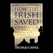 How the Irish Saved Civilization | [Thomas Cahill]
