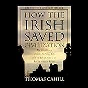 How the Irish Saved Civilization | [Thomas Cahill]