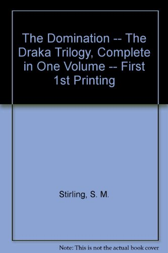 the-domination-the-draka-trilogy-complete-in-one-volume-first-1st-printing
