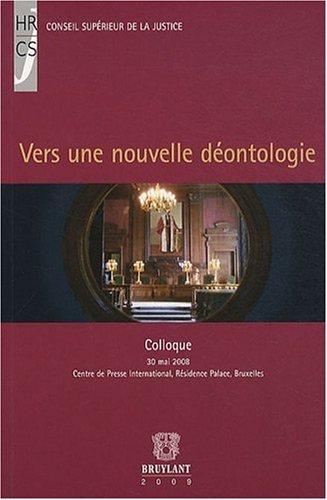 Vers une nouvelle déontologie : Edition bilingue français-flamand