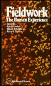 Fieldwork: The Human Experience (The Library of Anthropology)