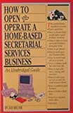 img - for How to Start a Home-Based Secretarial Services Business book / textbook / text book