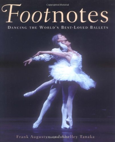 Footnotes: Dancing The World's Best Loved Ballets PDF