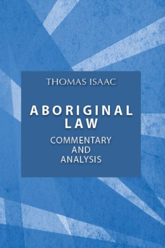 Aboriginal Law: Commentary and Analysis