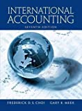 img - for International Accounting (Hardcover)--by Frederick D. S. Choi [2010 Edition] book / textbook / text book