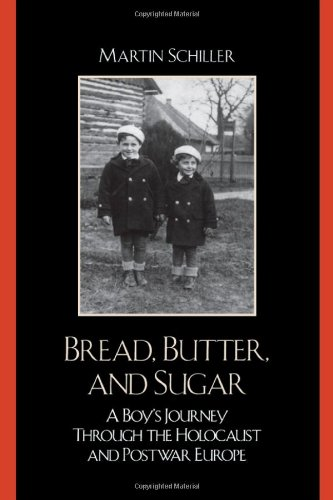 Bread, Butter, and Sugar: A Boy's Journey Through