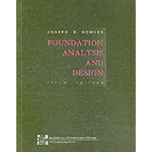 Foundation Analysis and Design Bowles
