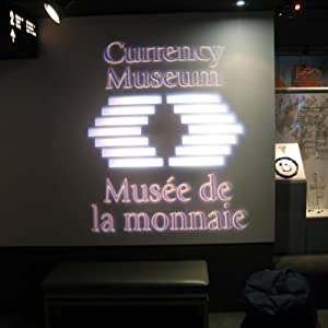 Audio Journeys: Currency Museum of Canada, Ottawa, Ontario | [Patricia L. Lawrence]