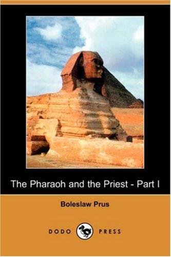 The Pharaoh and the Priest - Part I (Dodo Press)