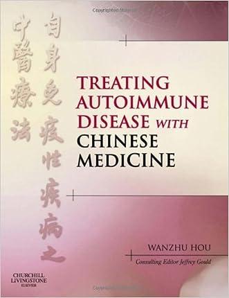 Treating Autoimmune Disease with Chinese Medicine, 1e