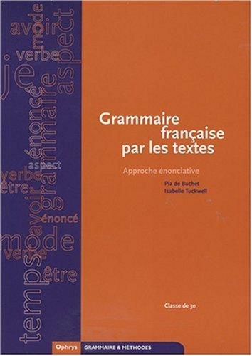 Grammaire française par les textes