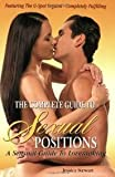 img - for The Complete Guide To Sexual Positions: A Sensual Guide to Lovemaking book / textbook / text book