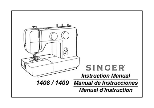 Singer 1408-1409 Sewing Machine/Embroidery/Serger Owners Manual (Singer Sewing Machine 1408 compare prices)