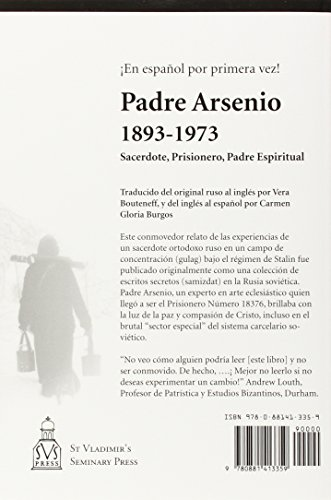 Padre Arsenio, 1893-1973: Sacerdote, Prisionero, Padre Espiritual