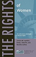 The Rights of Women: The Authoritative ACLU Guide to Women's Rights, Fourth Edition
