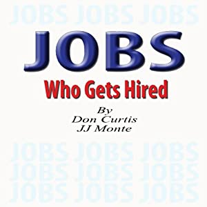 JOBS - Who Gets Hired Audiobook