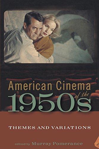 American Cinema of the 1950s (Screen Decades S)