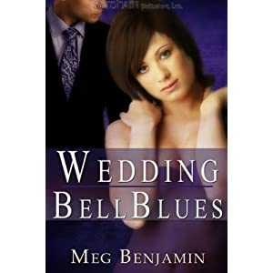 Wedding Bell Blues: Konigsburg, Texas Book 2 Meg Benjamin
