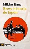 Breve Historia de Japon (El Libro De Bolsillo- Historia) (Spanish Edition)
