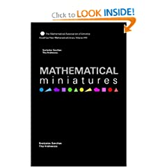 Mathematical Miniatures (Anneli Lax New Mathematical Library)