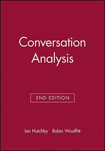 analysing conversation Conversation analysis is a branch of sociology which studies the structure and organization of human interaction, with a more specific focus on conversational.