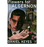 Daniel Keyes [ FLOWERS FOR ALGERNON BY KEYES, DANIEL](AUTHOR)HARDBACK