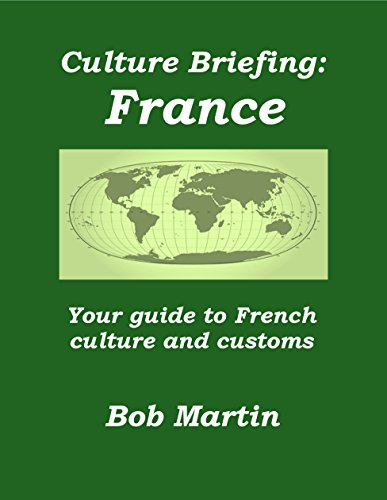 Bob Martin - Culture Briefing France: Your guide to French culture and customs (English Edition)