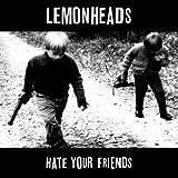 ヘイト・ユア・フレンズ -デラックス・エディション- (Hate your Friends -Deluxe Edition-) (直輸入盤帯ライナー付国内仕様)