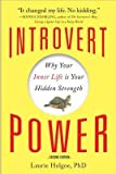 img - for [(Introvert Power: Why Your Inner Life is Your Hidden Strength)] [Author: Laurie Helgoe] published on (March, 2013) book / textbook / text book
