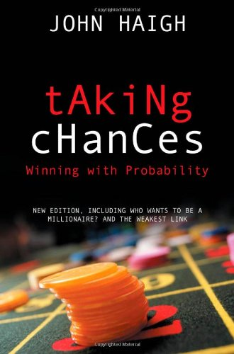 Taking Chances: Winning with Probability