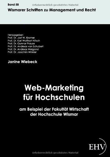 Web-Marketing für Hochschulen am Beispiel der Fakultät Wirtschaft der Hochschule Wismar