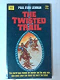 img - for The Twisted Trail book / textbook / text book