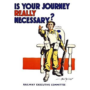 Is Your Journey Really Necessary, Artist: Bert Thomas, War Poster 1940s (30x40cm Art Print)
