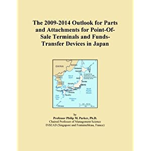 The 2011-2016 World Outlook for Point-Of-Sale Terminals and Funds-Transfer Devices Icon Group International